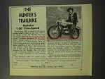 1969 Hodaka 100 Motorcycle Ad - The Hunter's Trailbike