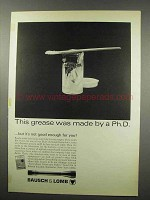 1967 Bausch & Lomb Scopes Ad - Grease Made by Ph.D.