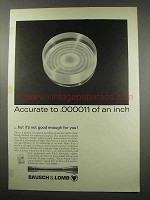 1966 Bausch & Lomb Scopes Ad - Accurate to .000011 Inch