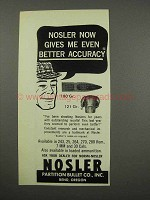1966 Nosler Bullets Ad - Gives Me Even Better Accuracy