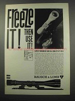 1965 Bausch & Lomb Scopes Ad - Freeze It!