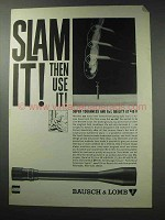 1964 Bausch & Lomb Scopes Ad - Slam It!