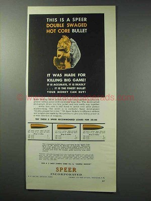 1963 Speer Bullets Ad - Double Swaged Hot Core Bullet