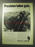 1971 Bausch & Lomb Scopes Ad - Precision Takes Guts