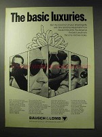 1971 Bausch & Lomb Optics Ad - The Basic Luxuries