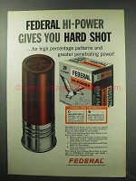 1963 Federal Hi-Power Shot Shells Ad - Gives Hard Shot