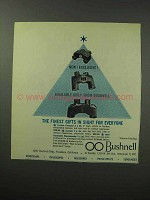 1963 Bushnell Binoculars Ad - Finest Gifts In Sight