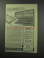 1961 Federal Primers Ad - Don't Make Elaborate Claims