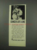 1959 American Cancer Society Ad - Cancer Life-Line