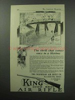 1921 King Air Rifle Ad - Thrill Comes Once in Lifetime