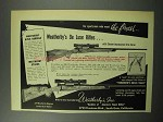 1951 Weatherby De Luxe Rifle Ad - Want The Finest