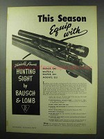 1950 Bausch & Lomb Hunting Sight Ad - Equip With
