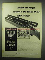 1950 Bausch & Lomb Hunting Sight Ad - Always in Center