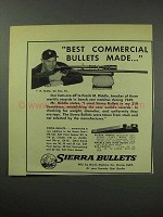 1950 Sierra Bullets Ad - Best Commercial Bullets Made