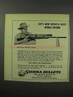 1950 Sierra Bullets Ad - Sets New Bench Rest Record