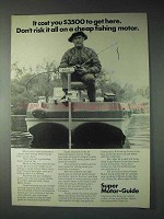 1973 Super Motor-Guide Outboard Motor Ad - Don't Risk