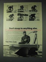 1973 Super Motor-Guide Outboard Motor Ad - Don't Stoop