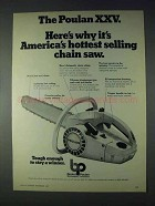 1972 Poulan XXV Chainsaw Ad - Hottest Selling