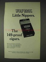 1970 Wolf Bros. Little Nipper Cigars Ad - 149-Proof
