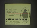 1958 Courvoisier Cognac Ad - As a Long or a Short