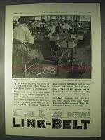 1922 Link-Belt Silent Chain Drive Ad - Kahn Tailoring