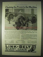 1922 Link-Belt Silent Chain Drive Ad - The Power