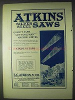 1922 Atkins Silver Steel Saws Ad - Quality
