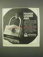1981 Master Lock Ad - Tough Under Fire