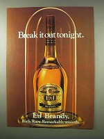 1979 E&J Brandy Ad - Break it Out Tonight