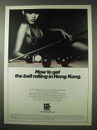 1984 Hong Kong Ad - How to Get the Ball Rolling