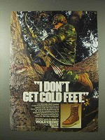 1984 Wolverine Boots Ad - I Don't Get Cold Feet