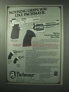 1983 Pachmayr Grips Ad - Nothing Grips You Like