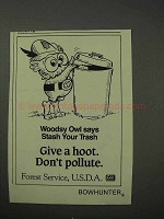 1986 Forest Service Ad - Woodsy Owl - Give a Hoot