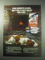 1985 Alpo Dog Food Ad - You Can't Beat The Pay