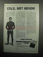 1989 Damart Underwear Ad - Cold, Me? Never!
