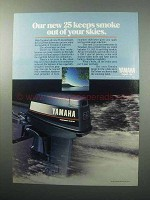 1988 Yamaha 25 Outboard Motor Ad - Keeps Smoke Out