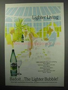 1987 Badoit Mineral Water Ad - Lighter Living