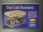 1987 Igloo Legend Series Ice Chest Ad - Cold Standard