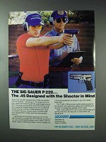 1993 Sigarms Sig Sauer P 220 Pistol Ad, Shooter in Mind