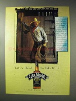 1992 Ezra Brooks Bourbon Ad - Life's Hard Take it EZ