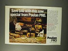 1992 Poulan Pro Model 255 Chain Saw Ad - Saw Special