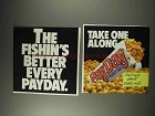 1991 PayDay Candy Bar Ad - The Fishin's Better