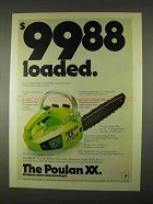1974 Poulan XX Chain Saw Ad - $99.88 Loaded