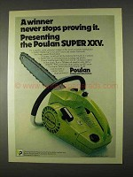1974 Poulan Super XXV Chain Saw Ad - A Winner