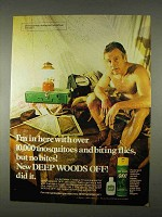 1974 Deep Woods Off! Insect Repellent Ad - I'm In Here
