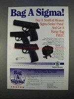 1996 Smith & Wesson Sigma Pistols Ad - Bag a Sigma