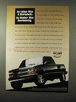 1995 Chevy Pickup Truck Ad - Father Was a Workaholic