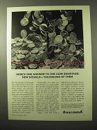 1964 Anaconda Copper Ad - Answer to Coin Shortage