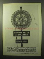 1964 Eastern Air Lines Ad - Rotarians Meet On