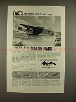 1944 WWII Martin Aircraft Mars Airplane Ad - Mighty!!